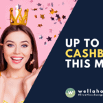 50% Cashback This May with Wellaholic